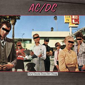 Альбом Dirty Deeds Done Dirt Cheap