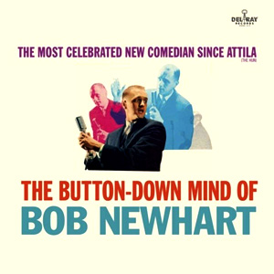 Альбом The Button-Down Mind Of Bob Newhart