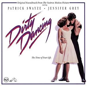 Саундтрек Dirty Dancing