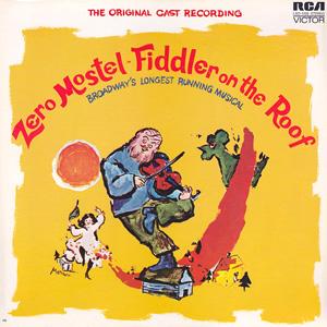 Саундтрек Zero Mostel In Fiddler On The Roof
