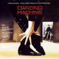 Обложка альбома Dancing Machine (Cerrone XIII)