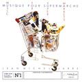 Обложка альбома Musique pour Supermarché
