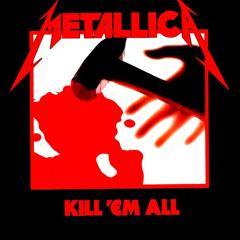 Обложка альбома Kill 'Em All