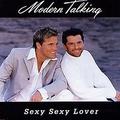 Обложка сингла Sexy, Sexy Lover