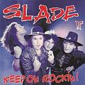 Обложка альбома Keep On Rockin' (as Slade II)