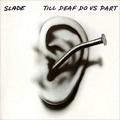 Обложка альбома Till Deaf Do Us Part
