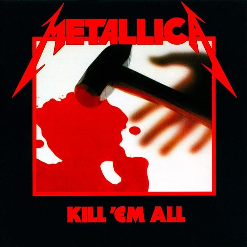 Metallica - Kill 'Em All