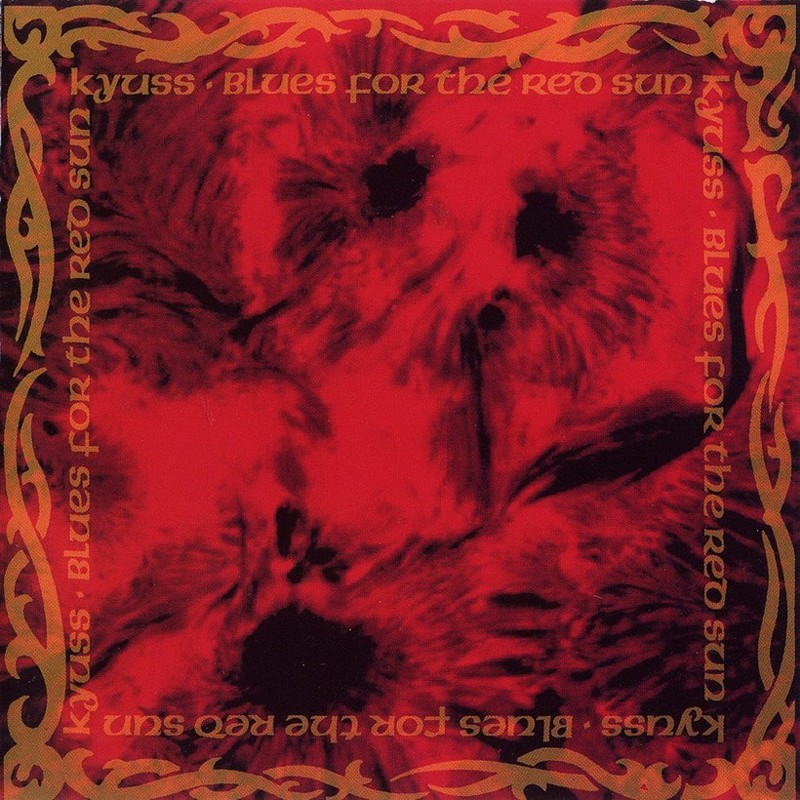 Kyuss - Blues for the Red Sun